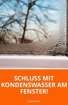 Schluss mit Kondenswasser am Fenster!   eatsmarter.de