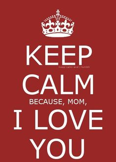 i love you mom from my baby gurl love her and miss her i