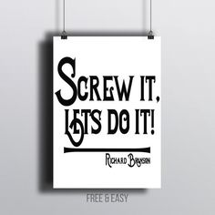 Screw it lets do it Printable Art Inspirational Quotes