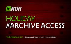 Holiday Archive Access by 1xRUN Presents