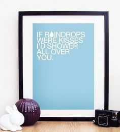 'if raindrops were kisses' print by oh, dear molly | notonthehighstreet.com