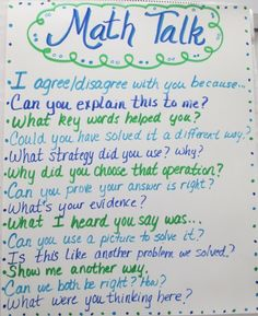 Math Talk 101. I've learned Math Talk is simply a way for students to have meaningful student-to-student conversations about math while learning to respect and understand there is more than one way to correctly approach and solve a problem. This week I'd like to share with you how I've gotten a start in Math Talk, as well as what I've learned along the way!
