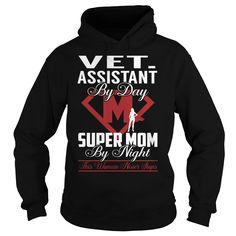 Vet. Assistant Super Mom Job Title TShirt