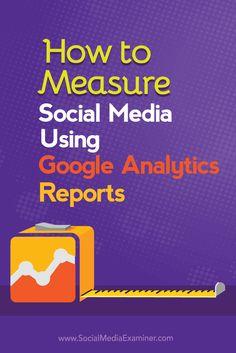 measure social marketing impact with google analytics