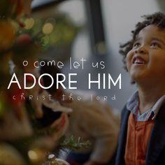 O come let us adore Him, Christ the Lord. LDS Quotes Christmas #lds #mormon #christian #helaman #armyofhelaman #sharegoodness #embark #heisthegift #sharethegift