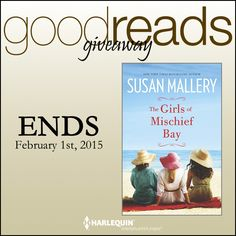Goodreads #Giveaway!!  Enter to WIN 1 of 15 Advanced Reader Copies of THE GIRLS OF MISCHIEF BAY by Susan Mallery!  CLICK HERE!