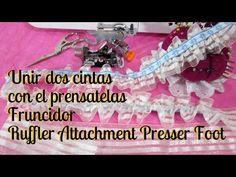 Prensatelas Fruncidor Parte 2 Dos cintas - Presserfoot Ruffler attachment