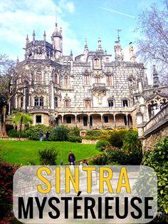 Une belle journée de découverte de la superbe et mystérieuse Sintra au Portugal