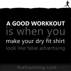 A good workout is when you make your dry fit shirt look like false advertising. Workout Humor:D Fit Girl Motivation, Fitness Motivation Quotes, Health Motivation, Motivation Inspiration, Fitness Inspiration, Fitness Tips, Health Fitness, Workout Motivation, Workout Inspiration