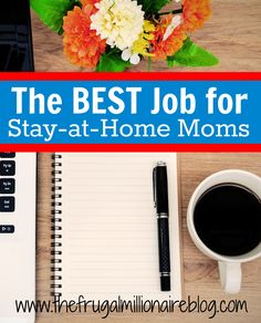 The BEST Job for Stay-at-Home Moms