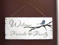 Welcome sign Aimee Weaver Designs — Portfolio Rustic Signs, Wooden Signs, Diy Wall Art, Diy Art, Wood Projects, Craft Projects, Craft Ideas, Decor Ideas, Painted Signs