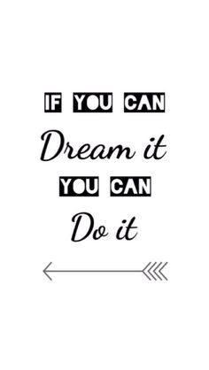 """If you can dream it you can do it"" iphone wallpaper #arrows #motivational #dream"