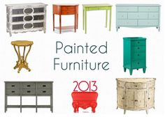 It's a new year and you are ready to spruce up your living quarters! Whether you have a limited budget or money to burn, an effective way to update any room is with fresh furniture. I shared in my 5 Home Decor Trends for 2013 post that painted furniture will co