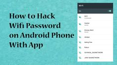 How to Hack Wifi Password on Android Phone With App 2016