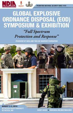 Global Explosive Ordnance Disposal (EOD) Symposium & Exhibition - August 2-3, 2016 - Bethesda, MD