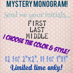 A personal favorite from my Etsy shop https://www.etsy.com/listing/246989049/mystery-monogram-monogram-monogrammed