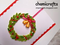 Chami Crafts - Handmade Greeting Cards: Christmas Wreath with Gold Bells ... Christmas Com...