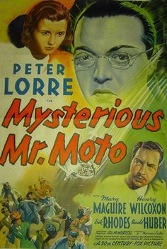 Mysterious Mr. Moto is the fifth in a series of eight films starring Peter Lorre as Mr. Moto produced in 1938 by Twentieth Century Fox. The film is based on the character of Mr. Moto created by John P. Marquand, from an original screenplay by Philip MacDonald and Norman Foster.