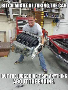 Yyeeaaasss im keeping the engine
