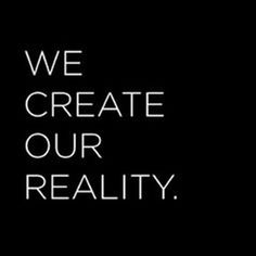 Do we create our reality or just our perception of reality.