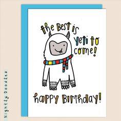 Yeti Punny Birthday Card Funny Yeti 4.5 x 5.5 by NightlyDoodles