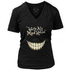 ON SALE! You would be MAD not to grab this AWESOME tee TODAY at Rebel Circus! BUY HERE NOW —>>> http://www.rebelcircus.com/women-s-we-re-all-mad-here-t-shirt.html