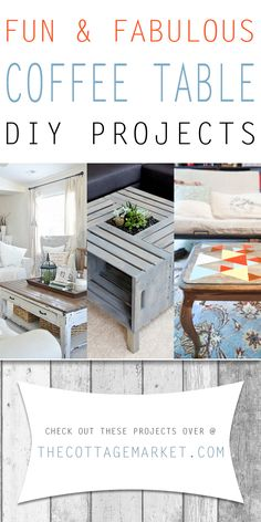 Fun and Fabulous Coffee Table Makeovers - The Cottage Market