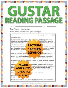 Reading Passage in Spanish with emphasis on the Verb Gustar. Includes comprehension questions and worksheets to practice the Spanish Verb Gustar.