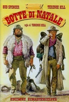 classic Christmas Bud Spencer and Terence Hill movie. Bud Spencer Terence Hill, Cinema Posters, Movie Posters, Westerns, Film Blade Runner, Foreign Movies, Western Movies, Le Far West, Indie Movies