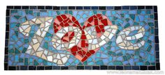 Ceramic Mosaic Tile, Mosaic Art, Love Signs, Bar Signs, Word Mosaic, Wedding Signs, Gift Wedding, Mosaic Projects, Letters And Numbers