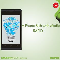 A Phone Rich with Media- RAPID!  #Rage_Mobiles #SmartMagic_Series  Explore Rapid: http://goo.gl/5JKwj2