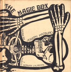The Magic Box: A Whimsical Vintage Children's Book for Grownups About Life, Death, and How To Be More Alive Every Day | Brain Pickings