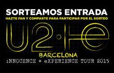 Concierto-U2-Barcelona-2015-Sorteo-Entrada