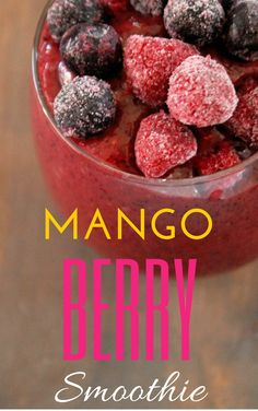 Mango Berry Smoothie - Not Quite a Vegan Juice Smoothie, Smoothie Drinks, Fruit Smoothies, Healthy Smoothies, Healthy Drinks, Smoothie Recipes, Refreshing Drinks, Yummy Drinks, Yummy Food