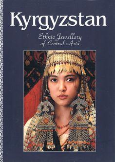 """Kyrgyzstan; Ethnic Jewellery of Central Asia"" Kadyrov (Author), Ian Caytor (Editor), V. Kadyrov (Illustrator)"