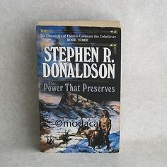 awesome The Power That Preserves Book 3 by Stephen R Donaldson Paperback 1989 Printing - For Sale View more at http://shipperscentral.com/wp/product/the-power-that-preserves-book-3-by-stephen-r-donaldson-paperback-1989-printing-for-sale/