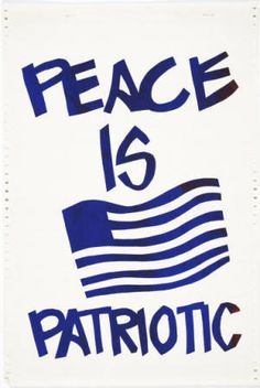 Anti-war and protest posters: the Political Poster Workshop at the University of California, Berkeley: Peace is patriotic (circa 1970)