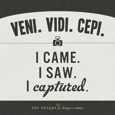 Finally found the quote I want for my future camera themed tattoo! by krista