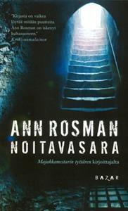 http://www.adlibris.com/fi/product.aspx?isbn=9522790559 | Nimeke: Noitavasara - Tekijä: Ann Rosman - ISBN: 9522790559 - Hinta: 7,50 Lukemisen arvoinen jännäri.