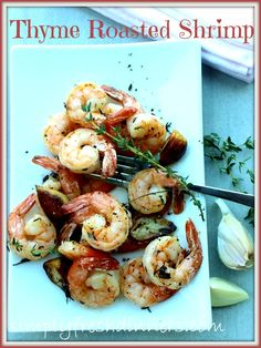 Roasted Shrimp With Garlic & Thyme