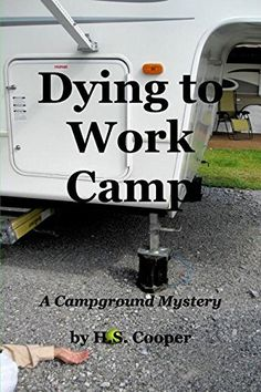 Dying to Work Camp by Hs Cooper http://www.amazon.com/dp/1367916011/ref=cm_sw_r_pi_dp_lQufxb0YBXJ2E