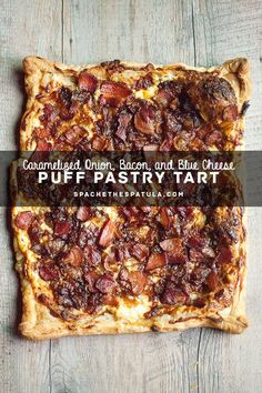 Caramelized Onion, Bacon, and Blue Cheese Puff Pastry Tart Puff Pastry Appetizers, Bacon Appetizers, Appetizer Recipes, Puff Pastry Tarts, Choux Pastry, Carmelized Onion Tart, Caramelized Onions, Quiches, Tart Recipes
