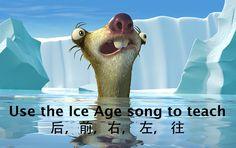 Creative Chinese – Ice Age video and lyrics – (后,前,左, 右,往)
