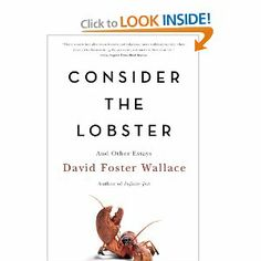 david foster wallace consider the lobster and other essays