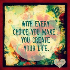 Everyone has a freedom of choice. Right or wrong...we make them, we live them, so own up to them...because you cannot blame everyone else for your choices the rest of your life.