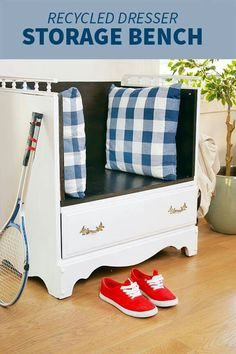 Turn an old dresser into a seat by the door  to put on your shoes