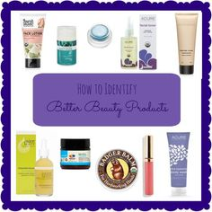 Tips for Finding Better, Safer, Greener Beauty and Personal Care Products   green beauty | clean beauty | non toxic | healthy living | cosmetics | mindful momma