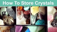 How To Store Crystals & Healing Stones