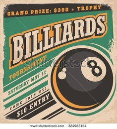 Retro poster design for billiards tournament. Vintage ad concept with eight ball game. Sport and leisure theme on old paper texture. No gradients or effects, just fill colors.