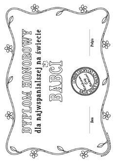 Dyplom dla Babci - kolorowanka do wydruku Diy And Crafts, Crafts For Kids, Grandparents Day, Diy Crochet, Techno, Christmas Cards, Templates, Crafty, School